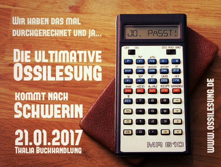 Die ultimative Ossilesung in Schwerin